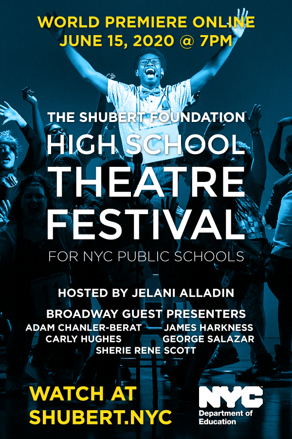 Watch the Virtual High School Theatre Festival for NYC Public Schools. World Premiere Online – June 15 @ 7pm
